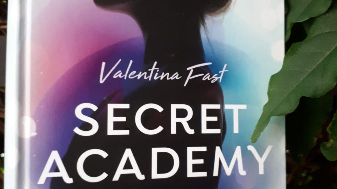[Rezensionsexemplar] Secret Academy 2: Gefährliche Liebe – Valentina Fast
