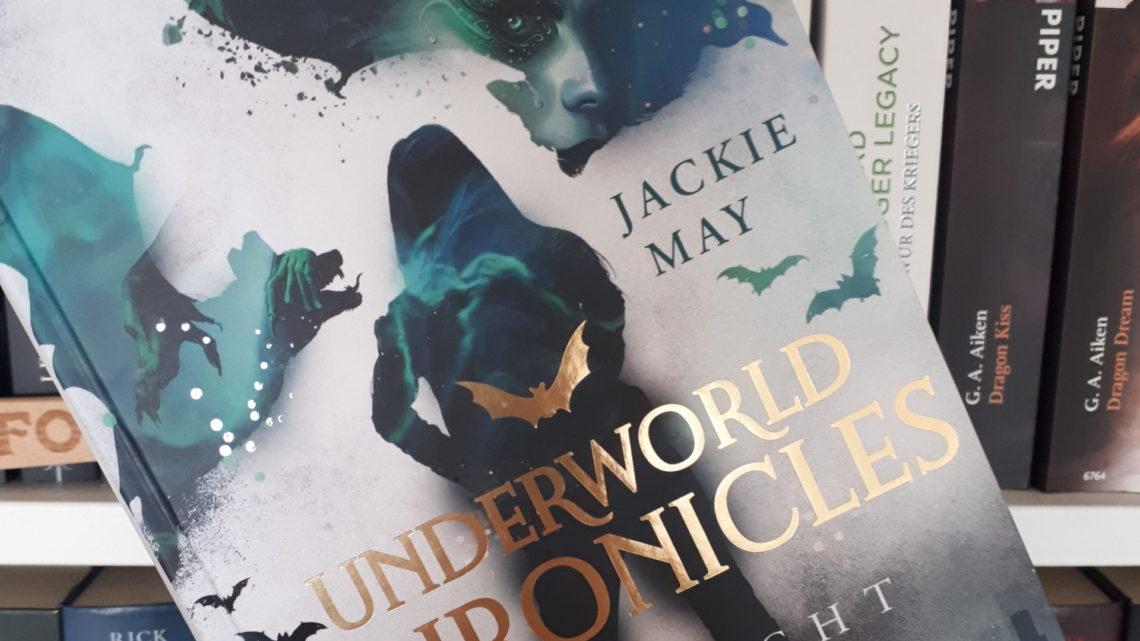 [Rezensionsexemplar] Underworld Chronicles: Verflucht – Jackie May