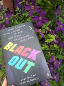[Rezensionsexemplar] Blackout: Liebe leuchtet auch im Dunkeln - Dhonielle Clayton, Tiffany D. Jackson, Nic Stone, Angie Thomas, Shley Woodfolk, Nicola Yoon