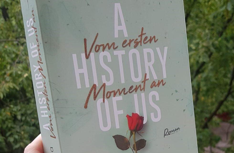 [Werbung] A history of us – Vom ersten Moment an – Jen DeLuca